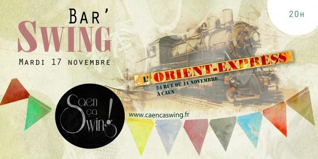 flyer bar'swing orientexpress 17 nov
